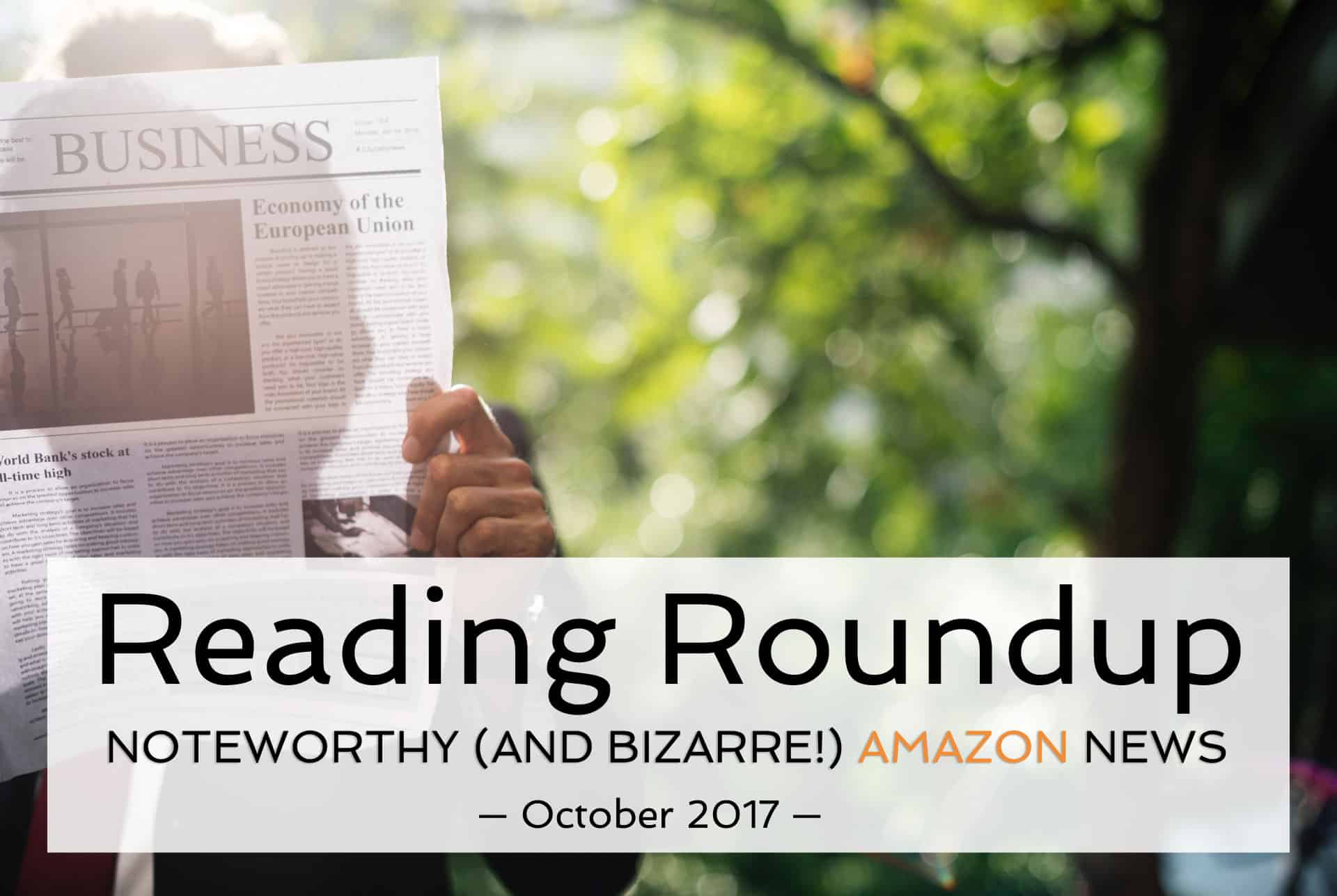 What's New in Amazon Business: Reading Roundup October 2017