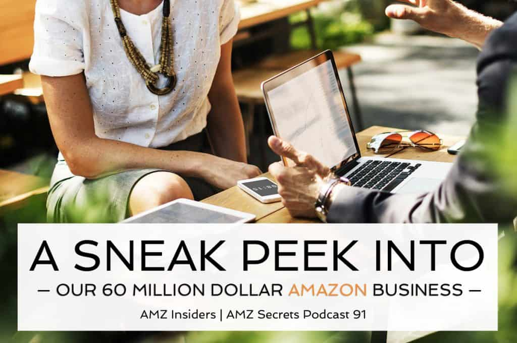 Want to learn how to sell products on Amazon? Get a sneak peek into a $60 million Amazon business in this podcast episode!