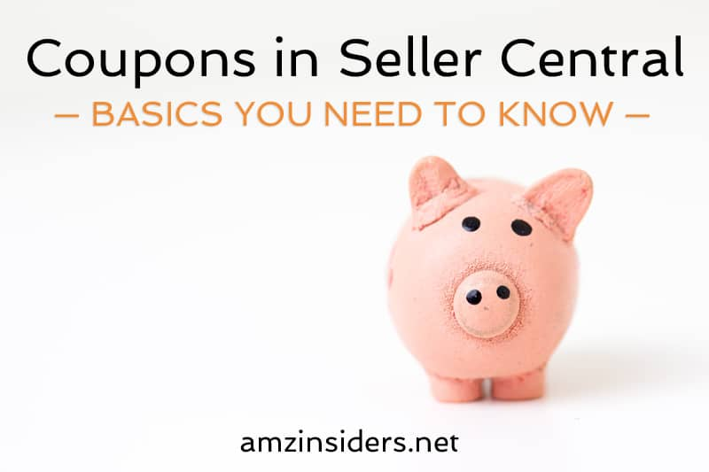 How to create coupons on Amazon Seller Central